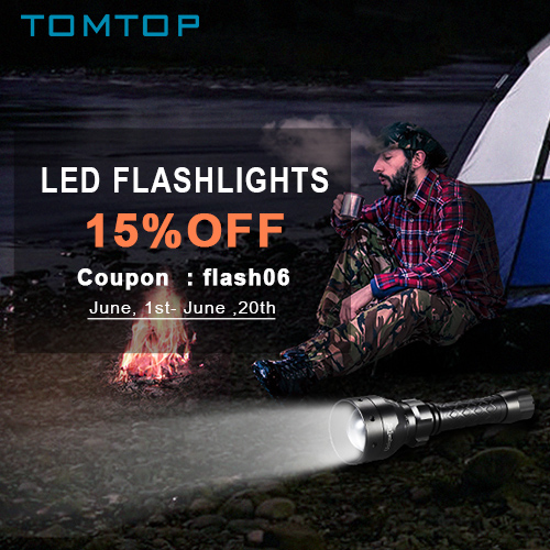 15% OFF LED Flashlights, Coupon: flash06,Expires:Jun.20,Free Shipping@TOMTOP.com