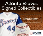 Shop for Authentic Autographed Atlanta Braves Collectibles at SportsMemorabilia.com