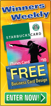 Weekly Winners, Starbucks, iTunes, or Free Business card design