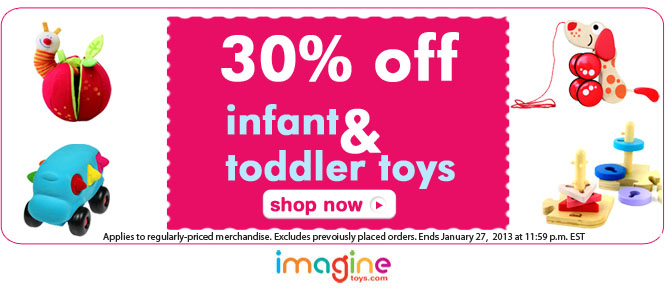 Save 30% on infant & toddler toys
