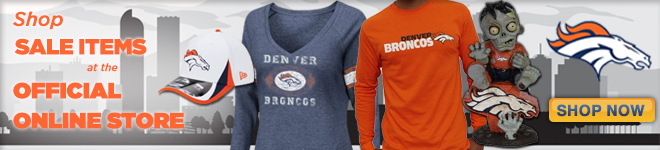 Shop Broncos Sale and Clearance Items at the Official Online Store!