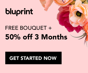 50% Off 3 Months Bluprint + A Flower Bouquet through 5/29/19.