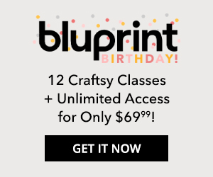 12 Own Forever Classes + 12 months Streaming for $69.99 at mybluprint.com 7/17-7/31/19.