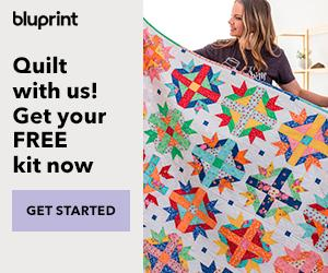 Ultimate Quilt Package - Free Quilt Kit + 12 FREE Own-Forever Classes With Annual Bluprint Subscription through 3/13/19 at myBluprint.com.