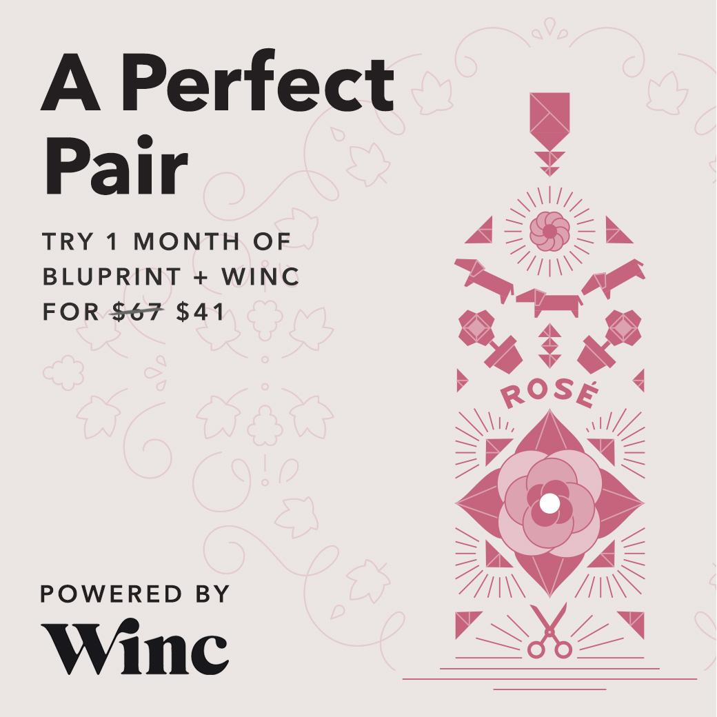 A Perfect Pair - Try 1 month of Bluprint + Winc for $41! Valid at myBluprint.com through 9/29/18.
