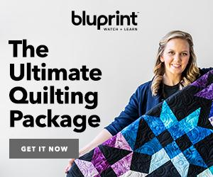 FREE Quilt Gifts With Bluprint Subscription - $25 Craftsy.com Coupon + Choice Of Kit at myBluprint.com through 9/29/18.