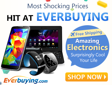 Free Shipping! Most Shocking Prices for the Hottest and Newest Electronics at Everbuying! Hit it, Your Life Will be Surprisingly Cool!