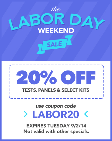 Labor Weekend Labor Weekend Sale 20% off Tests, Panels and Select Kits