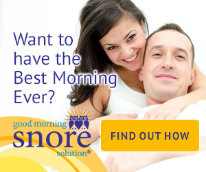 Try Good Morning Snore Solution today!