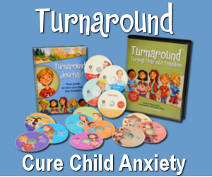 Cure Child Anxiety: Anxiety Disorders in Children