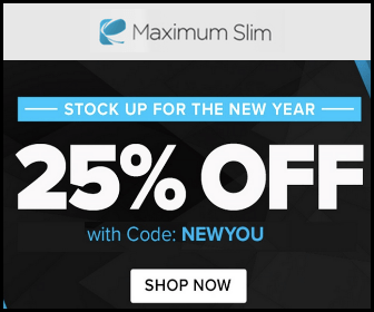 Use code NEWYOU to take 25% off all your Maximumslim favorite products.