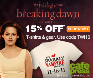 Save 15% on Breaking Dawn gear  on orders $40 or more at CafePress
