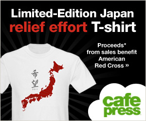 Do your part to send relief to Japan with your purchase from CafePress.com