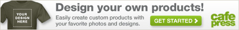 Make Your Own Personalized Products at CafePress.com!