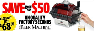 Save on Factory Seconds from Beer Machine