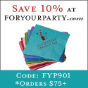 Save 10% at ForYourParty.com Code: FYP901