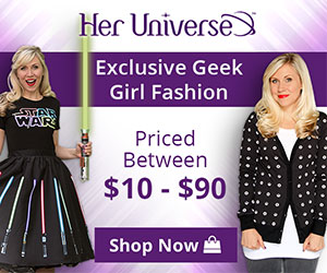 Her Universe - Exclusive Geek Girl Fashion - Priced Between $10 - $90