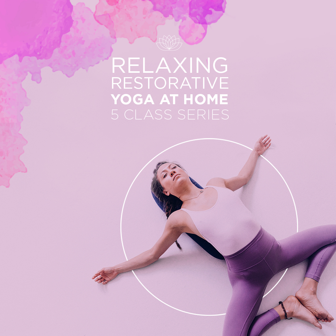 Online Yoga at Home | Relaxing Restorative Yoga at Home - 5 Class Series
