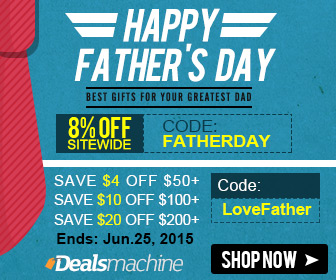 Dealsmachine Father's Day Promotion: Best Gifts for Your Greatest Dad!