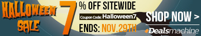 Halloween Sale! Take 7% OFF Sitewide for All: Cell Phones, Tablet PCs, Car Electronics, Mobile Power Banks, LED Lights, Watches etc. Coupon Code: Halloween7. (Ends: Nov.29th)