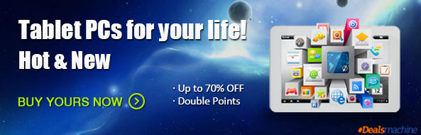 Up to 70% OFF and Get Double Points for Massive Tablet PC at Dealsmachine!