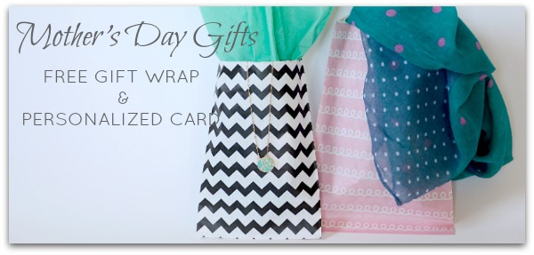 Fashion Friday- 4/26/13- Mother's Day Gifts for $12.95, FREE Gift Wrap, Card, and Shipping