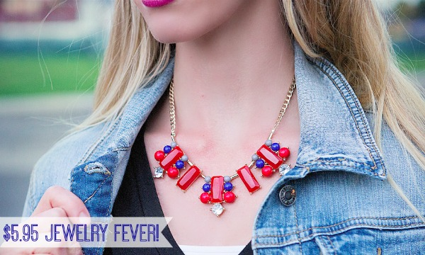 IMAGE: Fashion Friday- $5.95 Jewelry Fever with Code SEPTEMBER