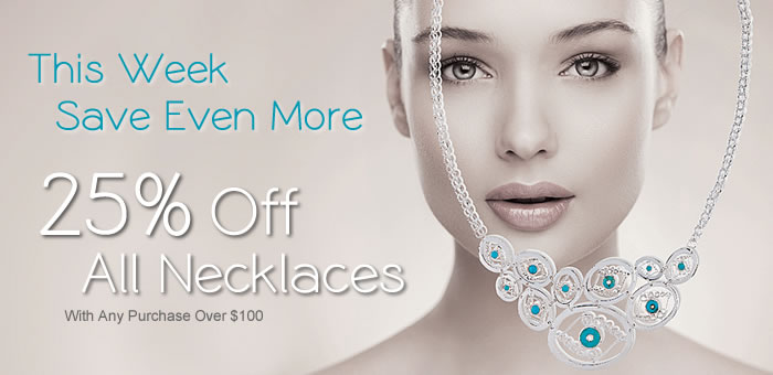 25% OFF on NECKLACES with any Purchase Over $100 at www.SilverRushStyle.com