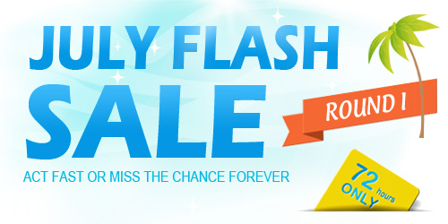 Only 72 Hours for July Flash Sale Round 1. Active:July 21 -23