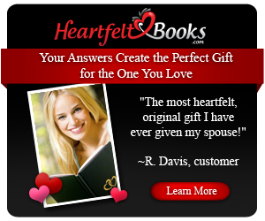 Your Answers Create the Perfect Valentines Day Gift! Start your personalized gift book today - it's free.
