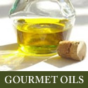 Gourmet Oils at Your Gourmet Food Store