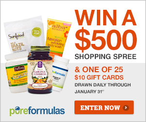Win a $500 Shopping Spree or One of 25 $10 Gift Cards Drawn Daily thru Jan. 31st at PureFormulas.com!