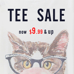 "from $9.99 ""TEE SALE"", UP TO 40% OFF, most in $9.99, the SALE have   started and will ended on October 28th GMT 4:00am.FREE SHIPPING   WORLDWIDE OVER $20 + 30 DAYS EASY RETURN"