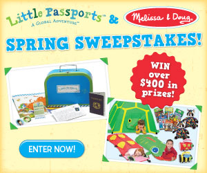 Enter to Win the Little Passports and Melissa & Doug Spring Sweepstakes!