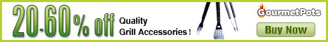20%-60% Off Grill Accessories at Gourmetpots.com!