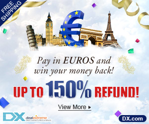 All orders from DX.com paid with EUR will get a chance to win up to 150% off refund