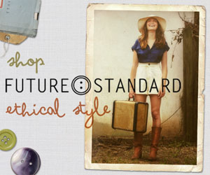 Shop Future Standard for Ethical Fashion!