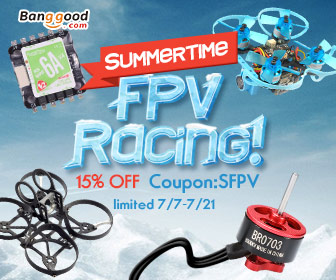 15% OFF for Summertime FPV Racing