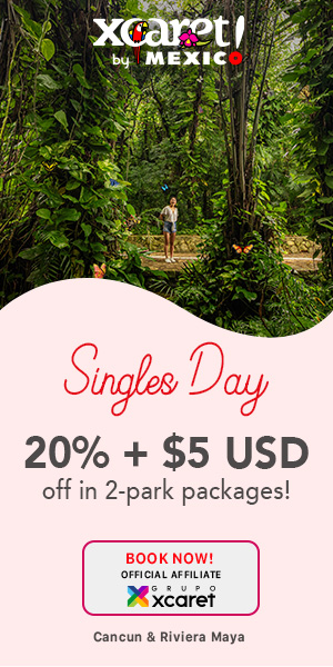 Singles' Day at Xcaret: online sale to have an unforgettable vacation in Cancun and Riviera Maya
