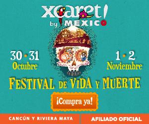 Entradas Festival de Tradiciones de Vida y Muerte en Xcaret