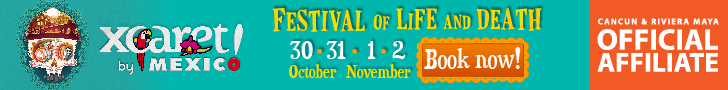Tickets for the Festival of Life and Death Traditions at Xcaret