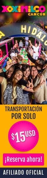 Reserva tu transportación a Xoximilco desde Cancun por solo $15 usd