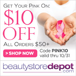 Take $10 Off All Orders $50+ and Free Ship for Breast Cancer Awareness Month at beautystoredepot.com. Use code PINK10 the entire month of October.