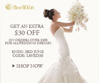 Get an extra $30 off on orders over $300 for all wedding dresses.