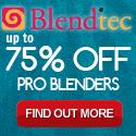 75% OFF Blendtec Pro Blenders