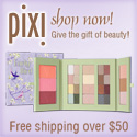 Give the gift of Beauty!  Free shipping on orders over $50 at PixiBeauty.com