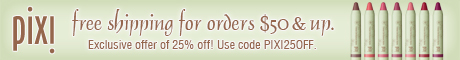 Free shipping on orders over $50 at PixiBeauty.com.  Enter code PIXI25OFF for 25% off.