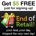 End of Retail Join now and get 5 dollars