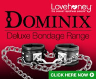 Dominix - an exclusive Lovehoney.com range of luxury bondage gear