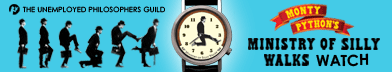Monty Python Ministry of Silly Walks Watch from the Unemployed Philosophers Guild